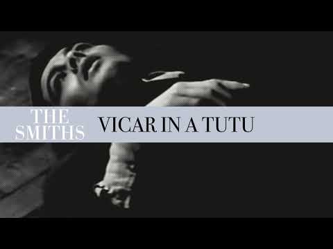 The Smiths - Vicar In A Tutu