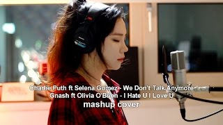 We Dont Talk Anymore & I Hate U I Love U   Mashup Cover By J.fla