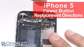 iPhone 5 Volume & Power Button Replacement Directions | DirectFix