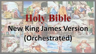 AudioBible   NKJV 45 Romans - Orchestrated New King James Version