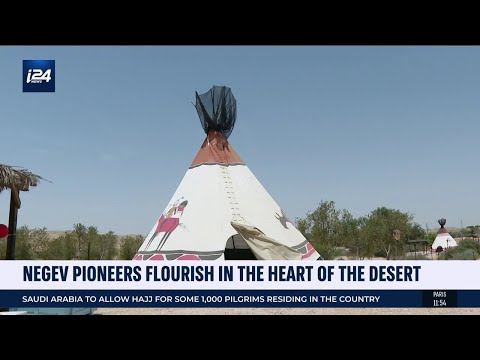 Pioneers Flourish In The Heart Of The Israel's Negev Desert
