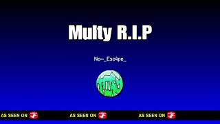 (No-_Esc4pe_) MULTI R.I.P. (EXPOSED CREO - IGN )