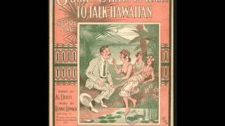 Horace Wright - O'Brien Is Tryin' To Learn To Talk Hawaiian 1917 Hawaii Ukulele