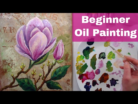 LIVE! Magnoila in Oil with Mixed Media Background 12:30pm ET