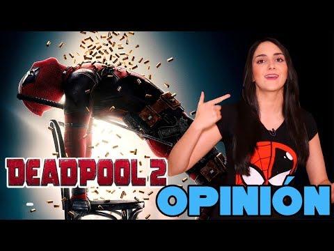 Deadpool 2 // Opinión SIN SPOILERS