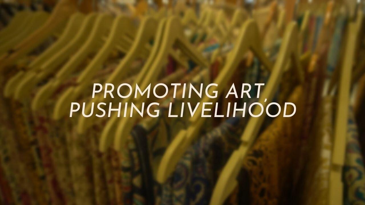 Promoting art, pushing livelihood