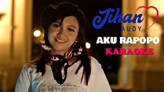 Jihan Audy | Aku Rapopo