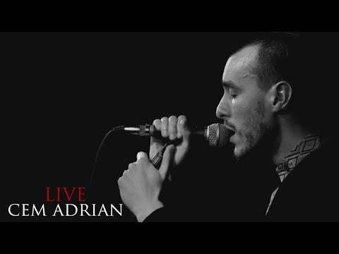 Cem Adrian - Ben Bu Şarkıyı Sana Yazdım (Live)