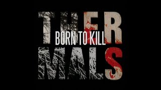 Video The Thermals - Born to Kill (Lyric Video) download MP3, 3GP, MP4, WEBM, AVI, FLV November 2017