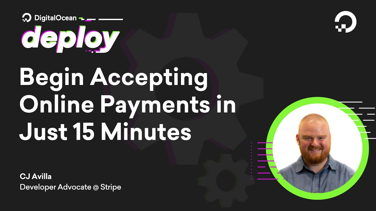 Begin Accepting Online Payments in Just 15 Minutes Using Stripe Sample and DigitalOcean