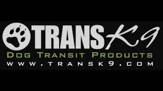 TransK9 dog cages and dog transit boxes