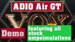 VOX Adio Air GT Demo - featuring all stock ampsims