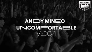"Andy Mineo ""Uncomfortable"" Vlog Ep. 1"