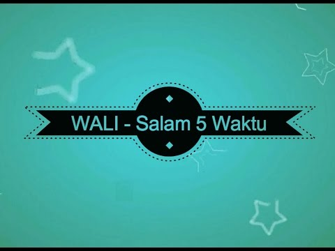Wali - Salam 5 Waktu KARAOKE TANPA VOKAL