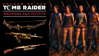 Shadow of the Tomb Raider - All Weapons and Outfits