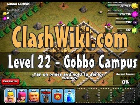 Clash Of Clans Level 22 - Gobbo Campus