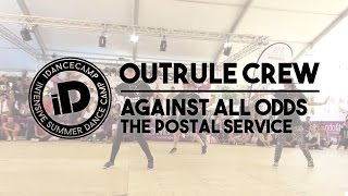 "Outrule Crew - ""Against All Odds by The Postal Service"" - iDanceCamp 2014"