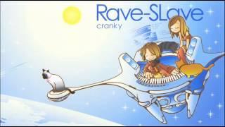 [Rave-SLave] cranky - Rave 2 Rave