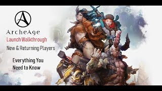 ArcheAge: Unchained Launch Guide - Everything You Need to Know (Read Description, CC/Subtitles On!)