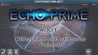 ECHO PRIME #001 - Käferplage und seltsame Freunde - Let's Play [deutsch | FullHD]
