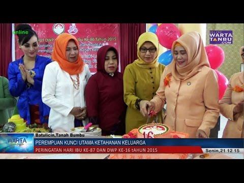 Wartatanbu.com - Hari Ibu ke-87 dan HuT DWP 16 tahun 2015