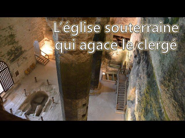 L'église souterraine qui agace le clergé