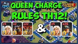 QUEEN CHARGE RULES TH12! LAVALOON & MINERS | TOWN HALL 12 ATTACK STRATEGY | CLASH OF CLANS