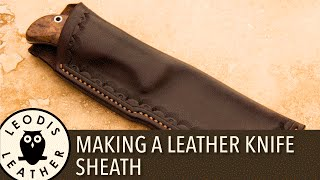Download Making a Leather Knife Sheath Mp3 and Videos