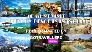 Must Visit Luxury Resorts  N  Ndia BY GOTRAVELLERZ ND A
