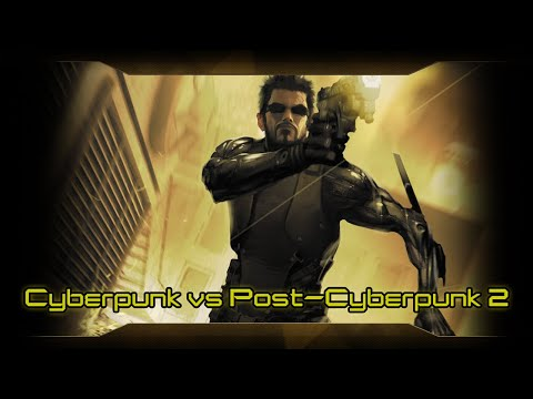 Cyberpunk versus Post-Cyberpunk Soundtrack 2/5