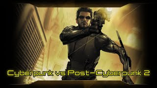 Cyberpunk versus Post-Cyberpunk Soundtrack 2/5