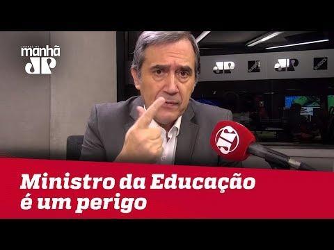 #MarcoAntonioVilla: Ministro da Educação é um perigo para o país