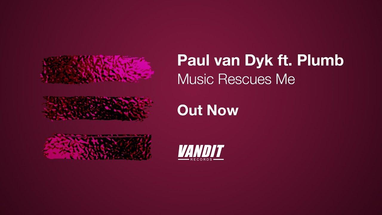 Paul van Dyk ft  Plumb - Music Rescues Me (Lyrics Video)