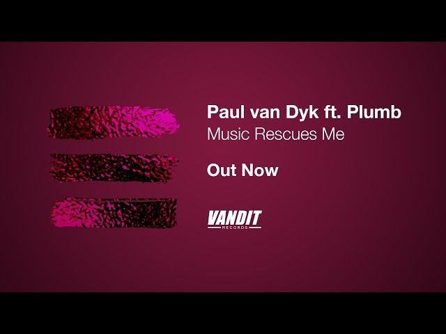Paul van Dyk ft. Plumb - Music Rescues Me (Lyrics Video)