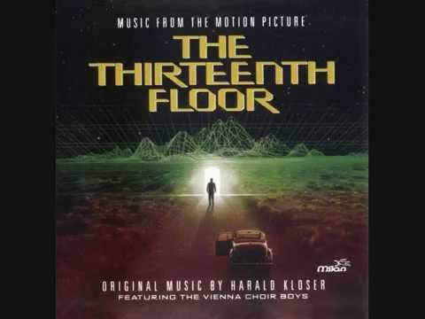 The Thirteenth Floor - Suite (Harald Kloser)