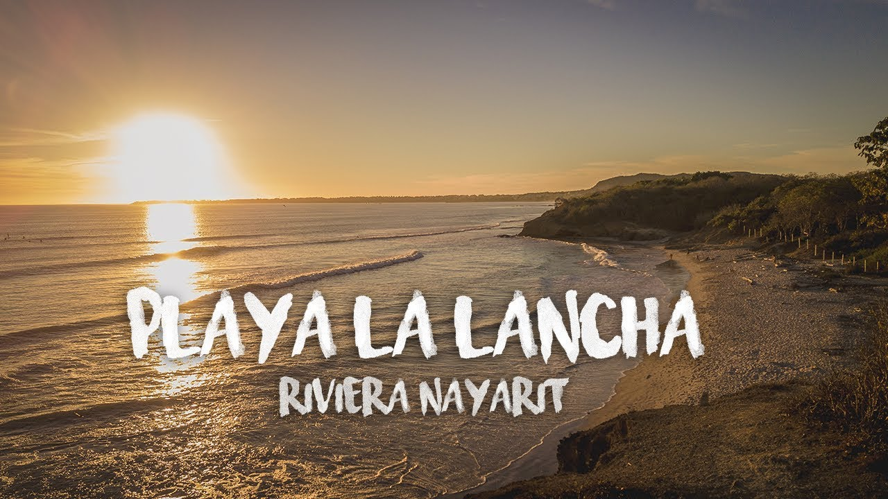Descubre Playa La Lancha, playa virgen y surfer en Riviera Nayarit ...