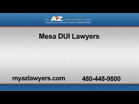 Mesa DUI Lawyers | My AZ Lawyers