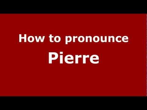 How to Pronounce Pierre - PronounceNames.com