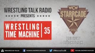 [WTR #562] Wrestling Time Machine: WCW Starrcade 1992 Review [Deutsch/German]