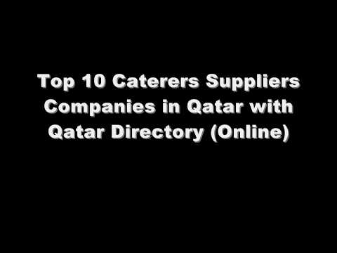 Top 10 Caterers Supplies Companies in Doha, Qatar