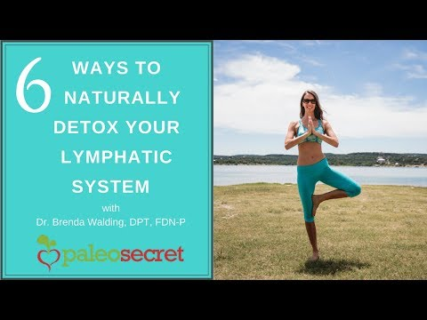 6 Ways to Naturally Detox Your Lymphatic  System