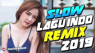 [8.55 MB] Dj slow lagu indo remix 2019