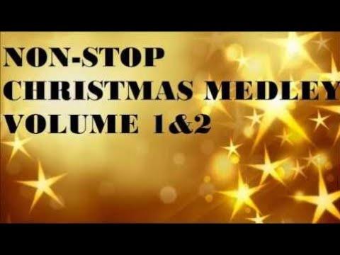 NON STOP CHRISTMAS MEDLEY VOLUME 1 & 2