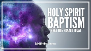 Prayer For Holy Spirit Baptism   Prayer To Receive The Baptism Of The Holy Ghost