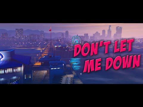 GTA 5 | Don't Let Me Down (Illenium Remix)
