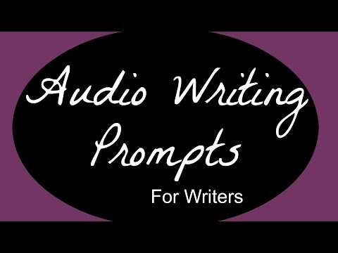Audio Writing Prompt #1:
