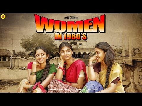 Women in 1980s | Ft. Rangasthalam Set | Girl Formula | Chai
