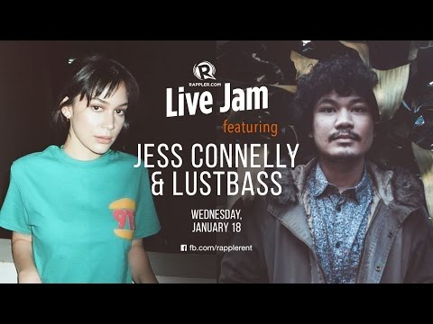 Rappler Live Jam: Jess Connelly & Lustbass