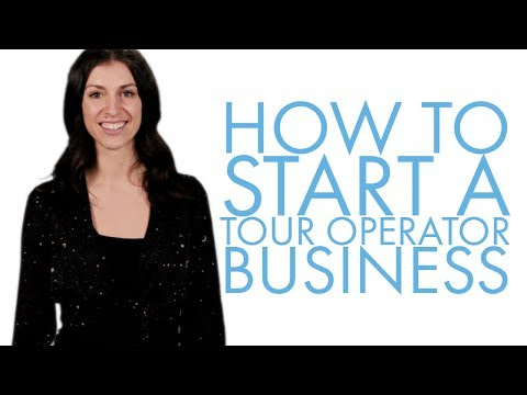 How to Start a Tour Operator Business