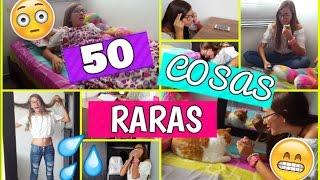 ¡50 COSAS RARAS QUE HACEMOS TODOS! ♥ Lulu99